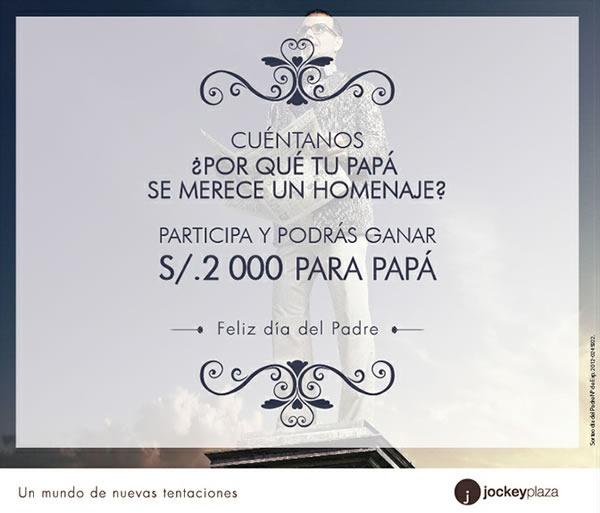 jockey-plaza-promocion-dia-del-padre-2012-gana-2000-soles